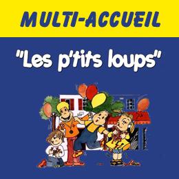 LE MULTI-ACCUEIL «LES PETITS LOUPS»