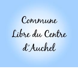 COMMUNE LIBRE DU CENTRE D'AUCHEL