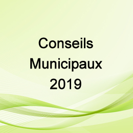 CONSEILS MUNICIPAUX 2019