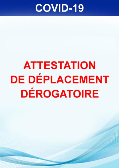 ATTESTATION DEROGATOIRE DE DEPLACEMENT COUVRE-FEU ET CONFINEMENT