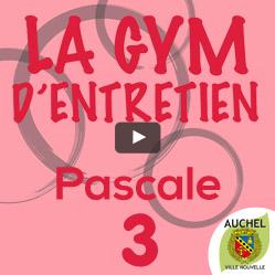 Vidéo Gym d'Entretien Pascale 3