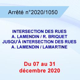 RESTRICTION DE CIRCULATION INTERSECTION RUES LAMENDIN/RAOUL BRIQUET ET RUES LAMENDIN/LAMARTINE