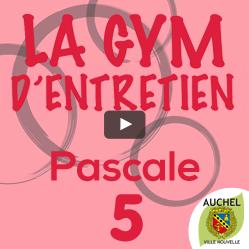 Vidéo Gym d'Entretien Pascale 5