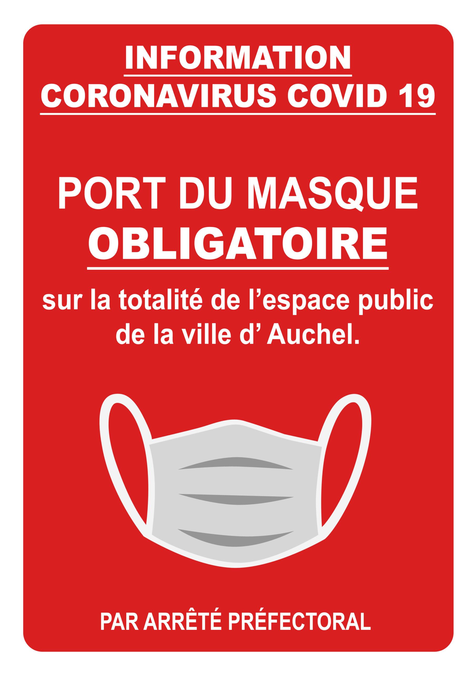 PORT DU MASQUE OBLIGATOIRE DANS LA TOTALITE DE L'ESPACE PUBLIC