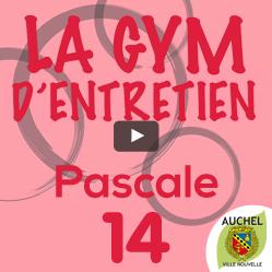 Vidéo Gym d'Entretien Pascale 14