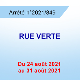 INTERDICTION DE STATIONNER RUE VERTE