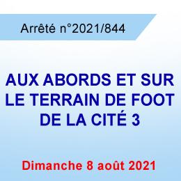 INTERDICTION DE CIRCULER SUR ET AUX ABORDS DU STADE DE FOOT CITÉ 3